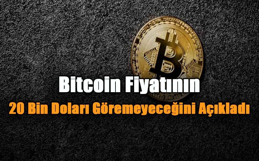 bitcoin-fiyatinin-20-bin-dolari-goremeyecegi-aciklandi
