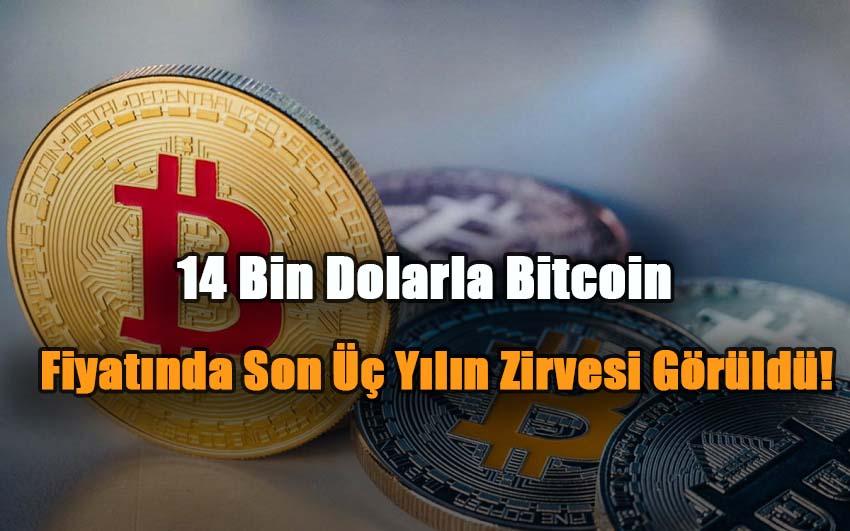 14-bin-dolarla-bitcoin-fiyatinda-son-uc-yilin-zirvesi-goruldu