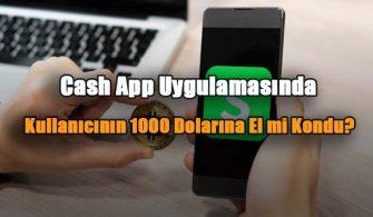 Cash-App-uygulamasinda-kullanicinin-1000-dolarina-el-mi-kondu