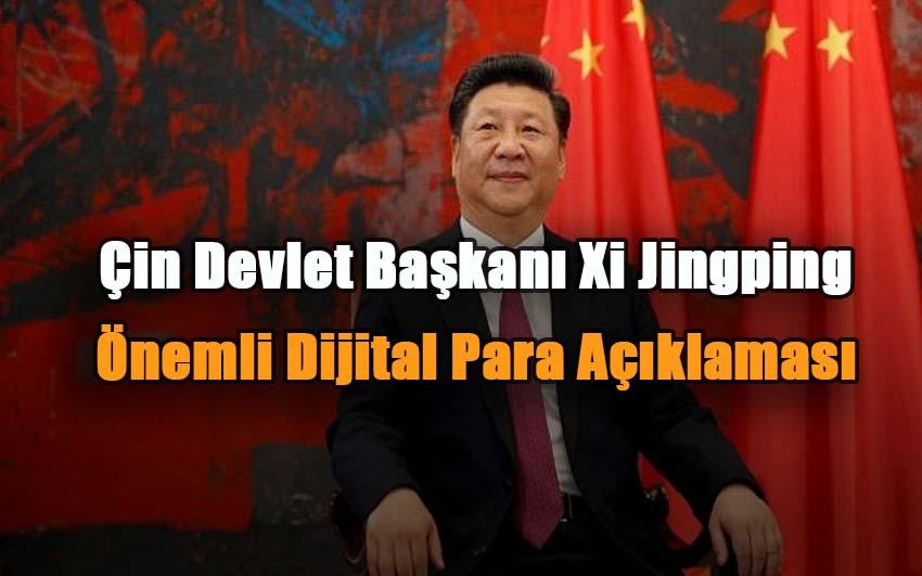 cin-devlet-baskani-xi-jingpingden-onemli-dijital-para-aciklamasi