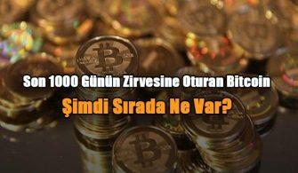 son-1000-gunun-zirvesine-oturan-bitcoin-simdi-sirada-ne-var