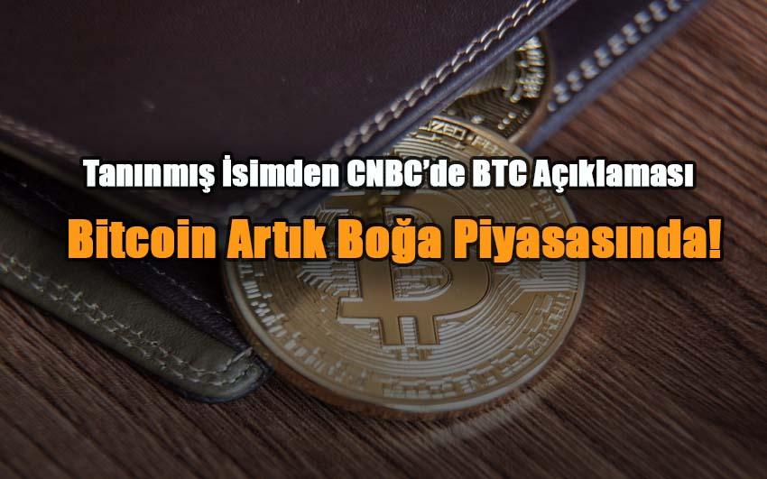 taninmis-isimden-cnbcde-btc-aciklamasi-bitcoin-artik-boga-piyasasinda
